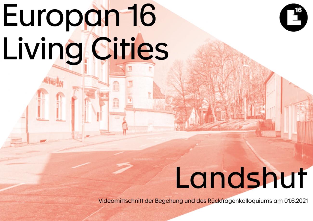 Landshut: Begehung & Rückfragenkolloquium
