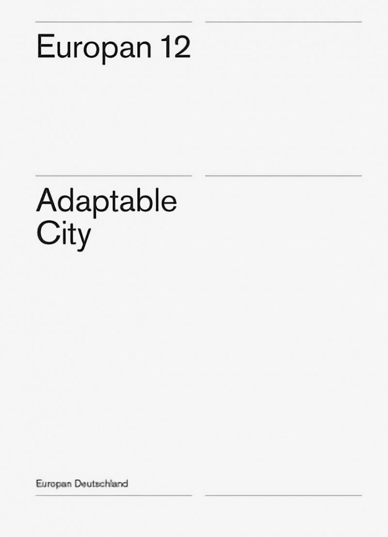Europan 12<br /> Adaptable City
