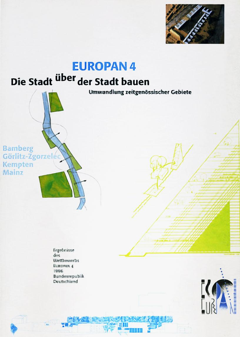 Europan 4<br /> Die Stadt über der Stadt bauen / Umwandlung zeitgenössischer Gebiete