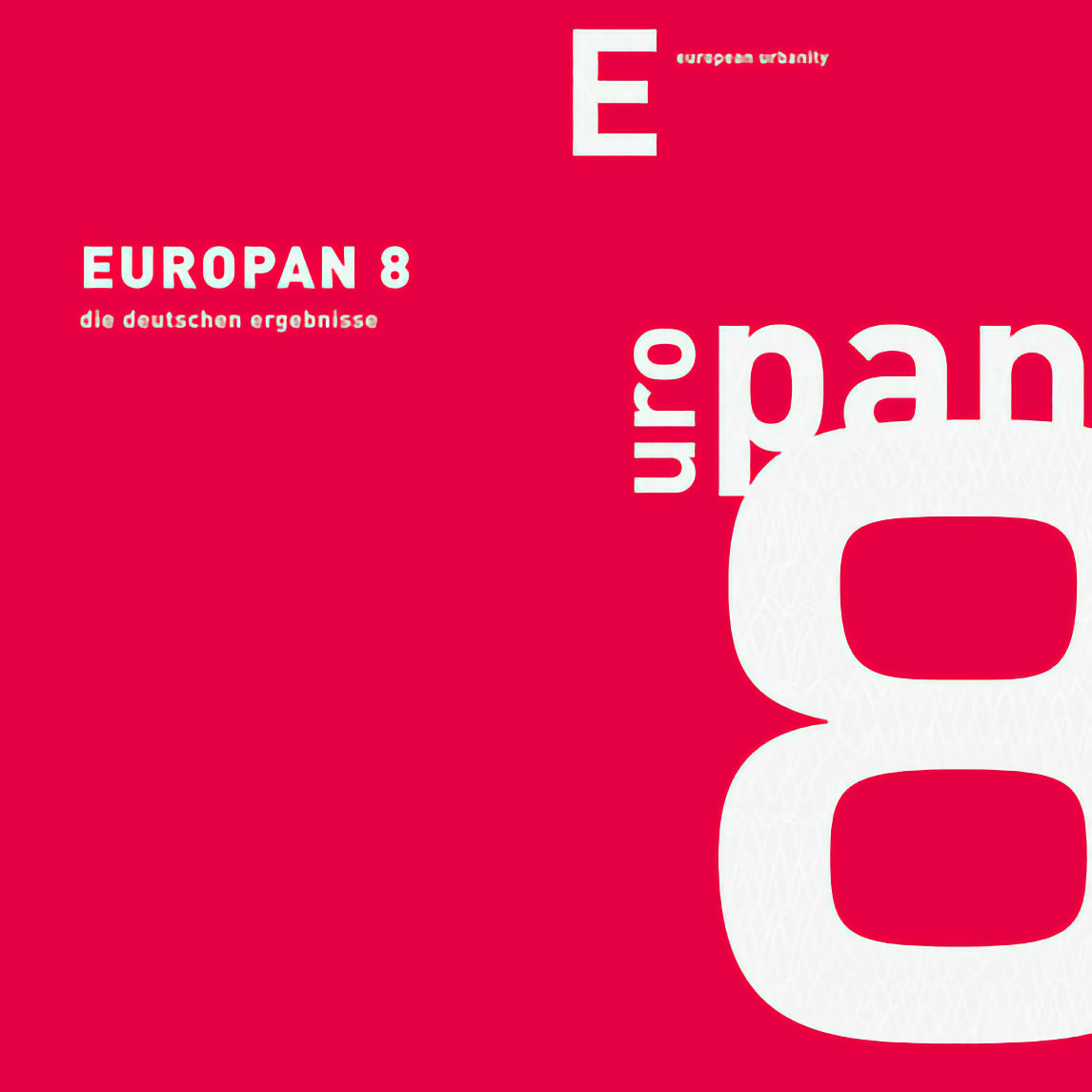 Europan 8<br /> European Urbanity / Strategien und Lösungen für die Zukunft der europäischen Stadt