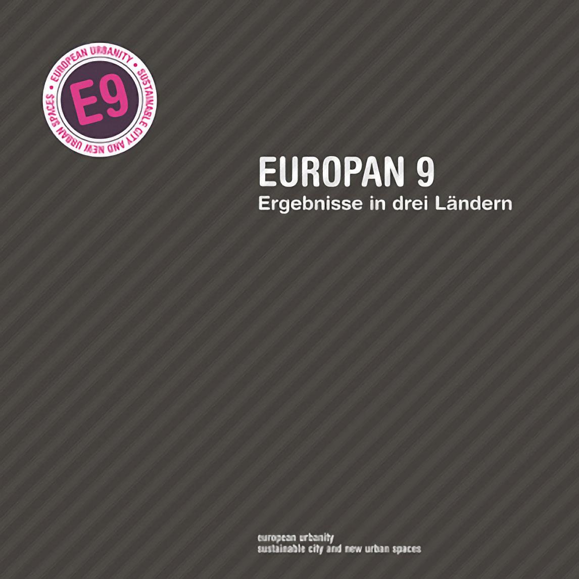 Europan 9<br /> European Urbanity / Nachhaltige Stadt und neue öffentliche Räume