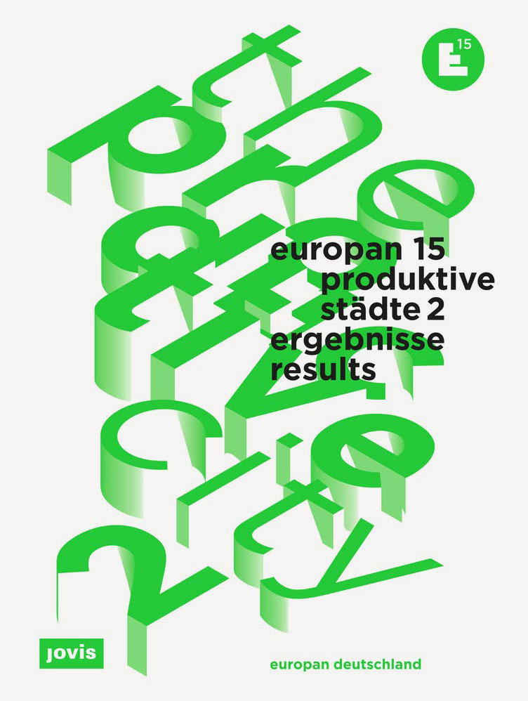 Europan 15<br /> Produktive Städte 2